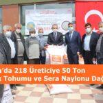 Tosya'da 218 Üreticiye 50 Ton Çeltik Tohumu ve Sera Naylonu Dağıtıldı